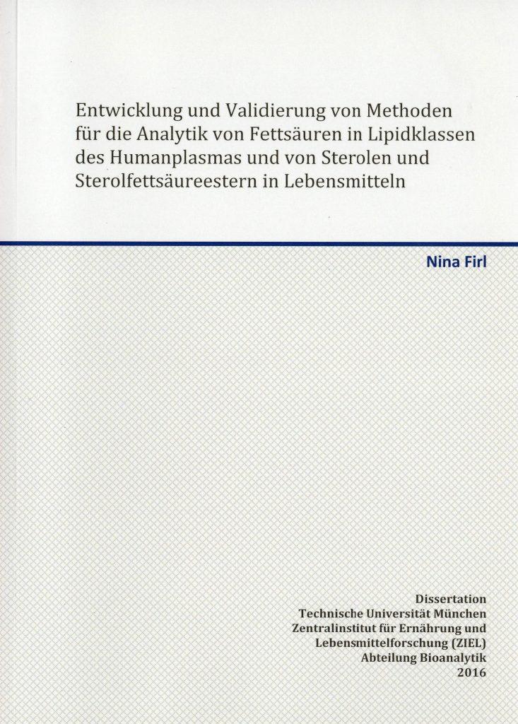 Dissertation von Nina Firl: Analytik von Fettsäuren und von Sterolen