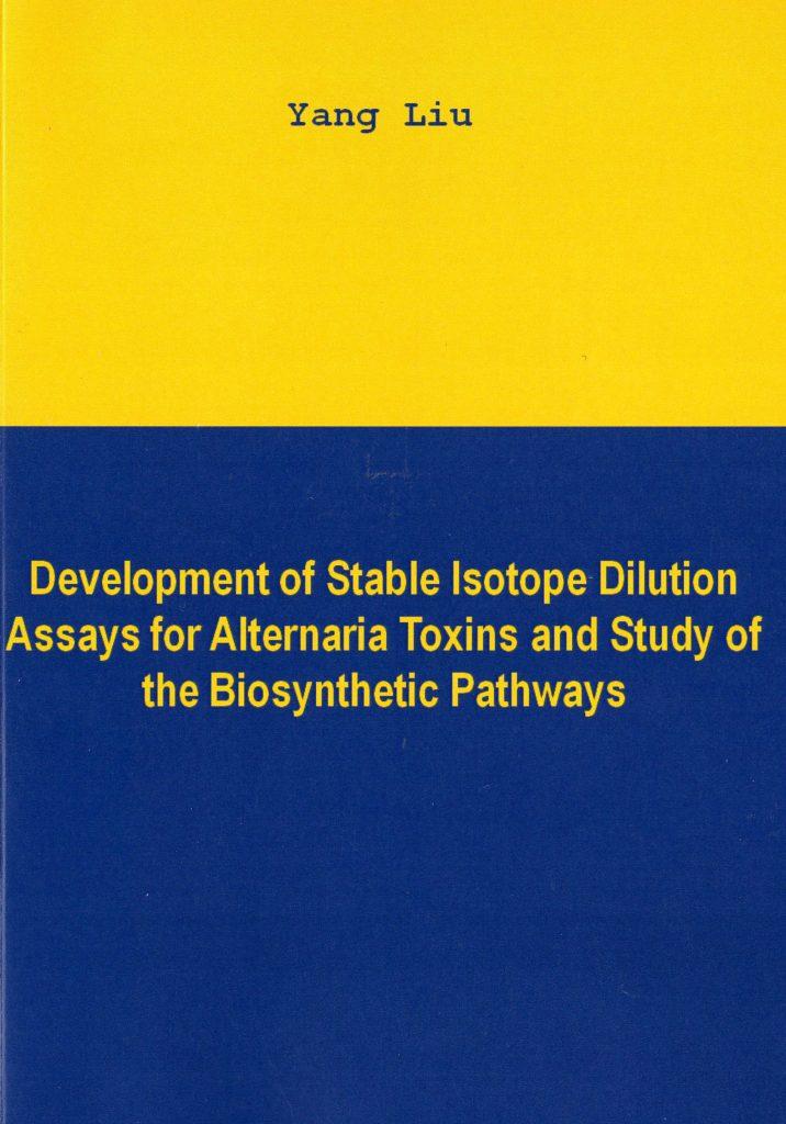 Dissertation von Yang Liu: Stabilisotopenverdünnungsanalysen für Alternaria-Toxine